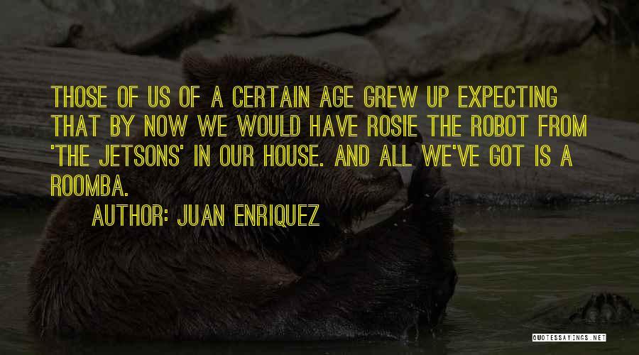 Mr Robot Quotes By Juan Enriquez