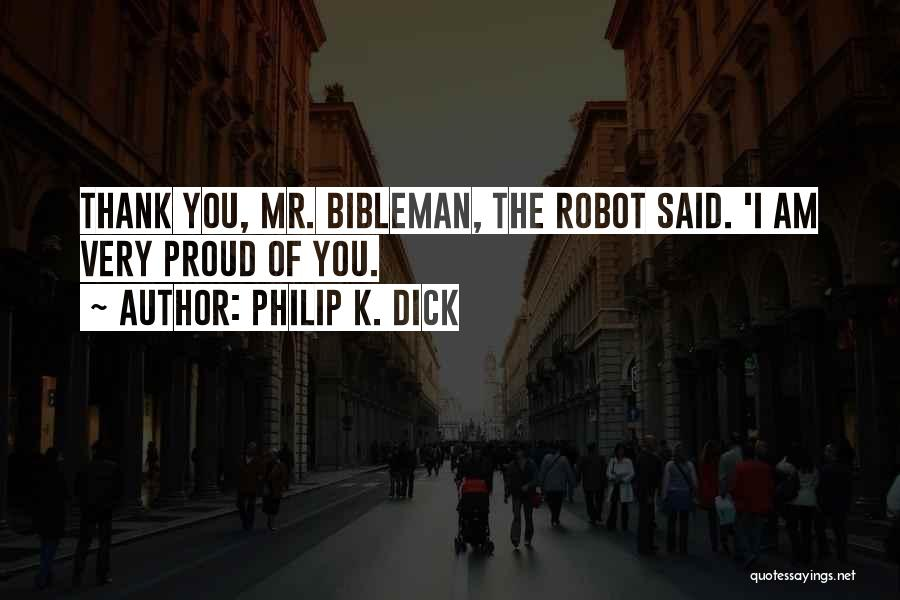 Mr Robot Quotes By Philip K. Dick