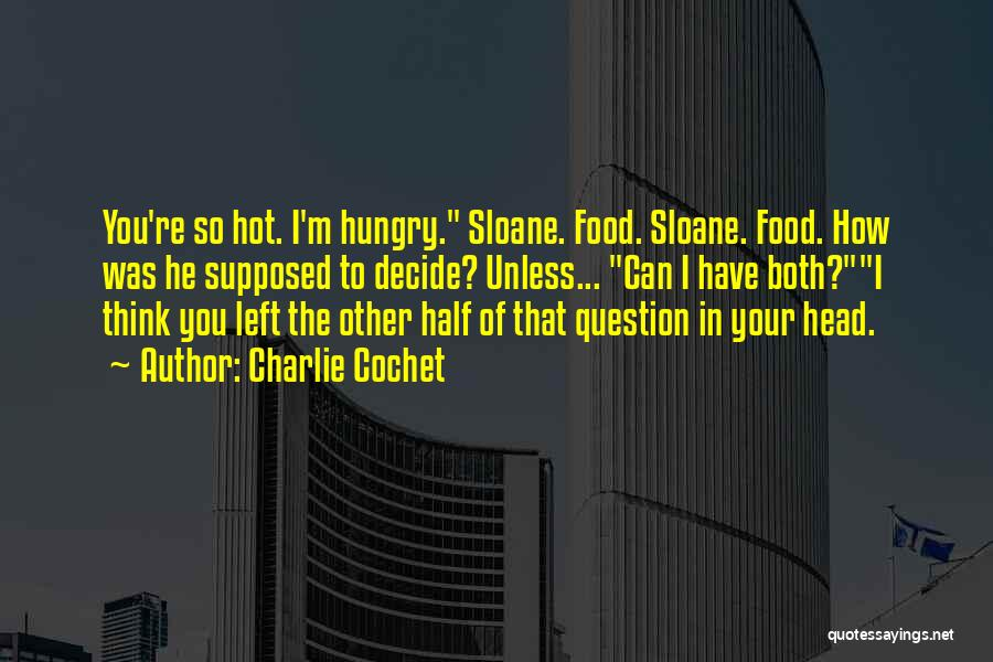 Mr Sloane Quotes By Charlie Cochet