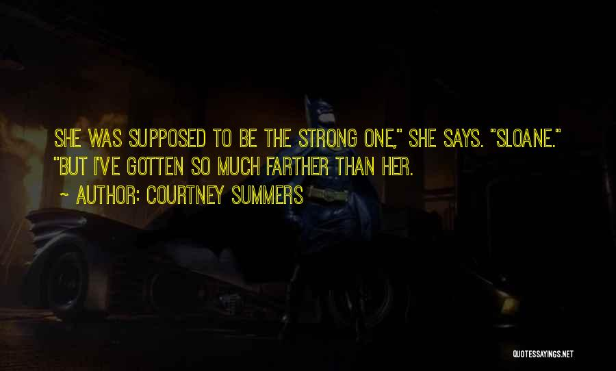 Mr Sloane Quotes By Courtney Summers