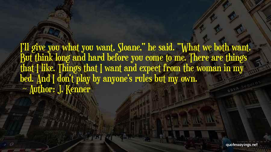 Mr Sloane Quotes By J. Kenner
