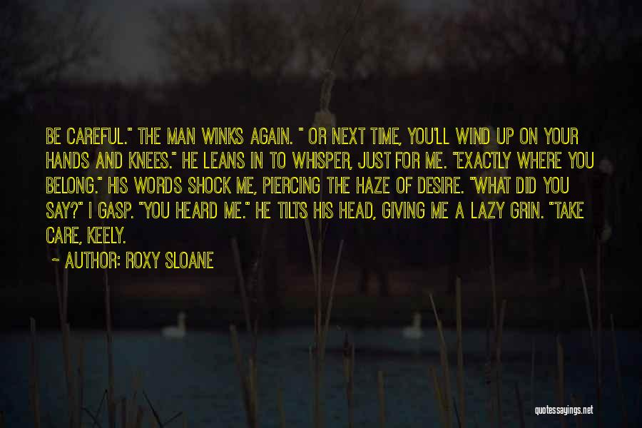 Mr Sloane Quotes By Roxy Sloane