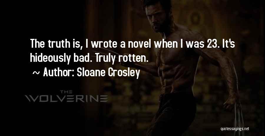 Mr Sloane Quotes By Sloane Crosley