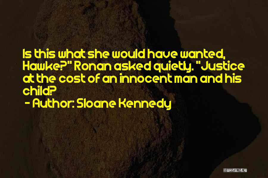 Mr Sloane Quotes By Sloane Kennedy