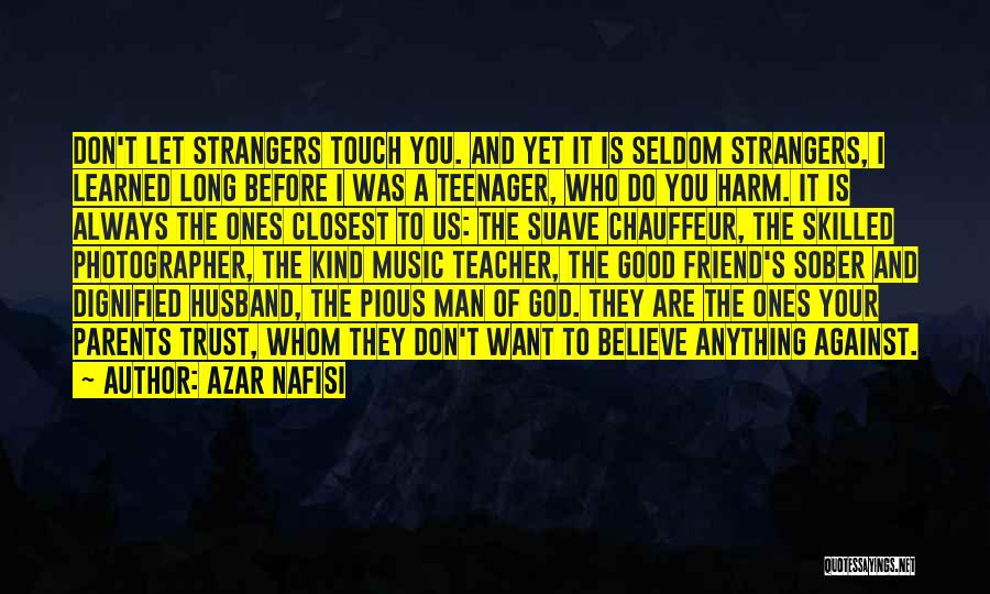 Mr Suave Quotes By Azar Nafisi