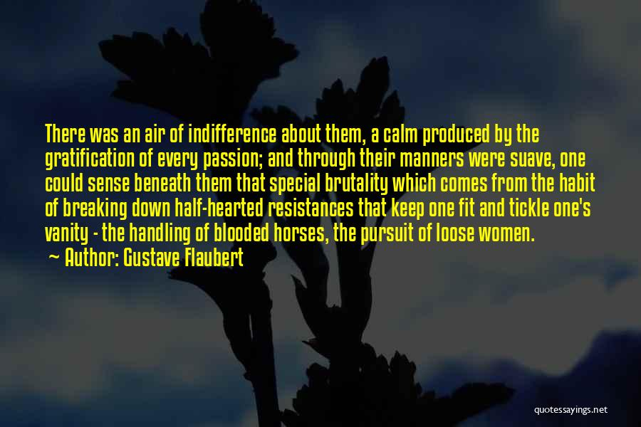 Mr Suave Quotes By Gustave Flaubert