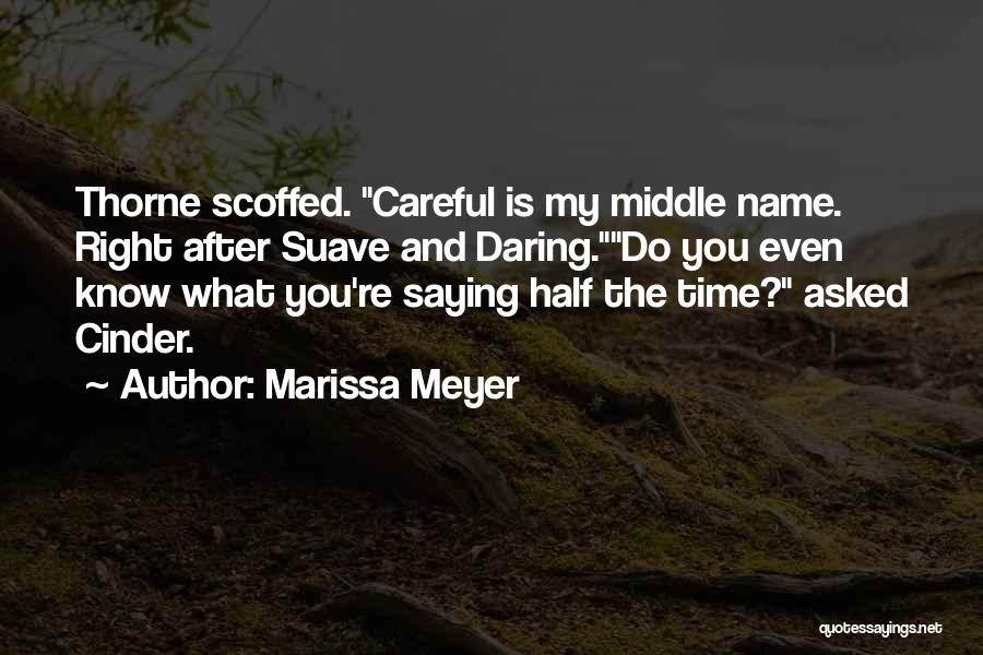 Mr Suave Quotes By Marissa Meyer