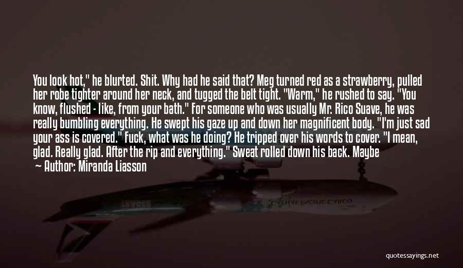 Mr Suave Quotes By Miranda Liasson