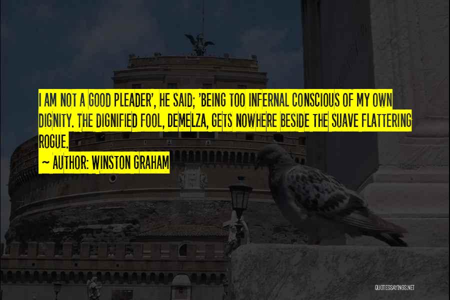 Mr Suave Quotes By Winston Graham