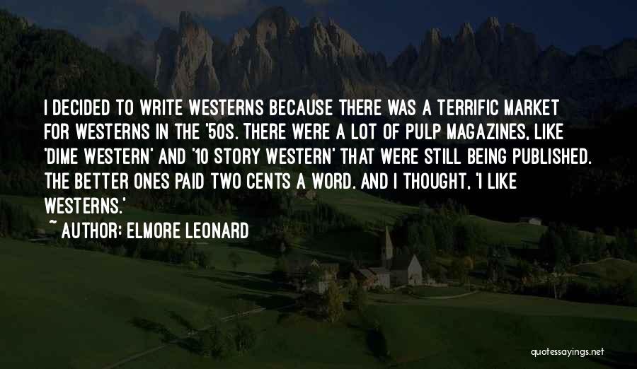 Mr Terrific Quotes By Elmore Leonard