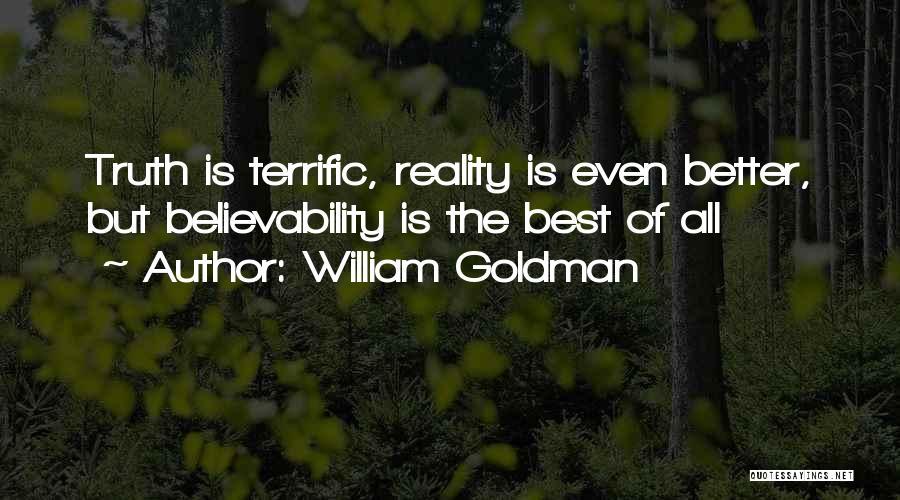 Mr Terrific Quotes By William Goldman