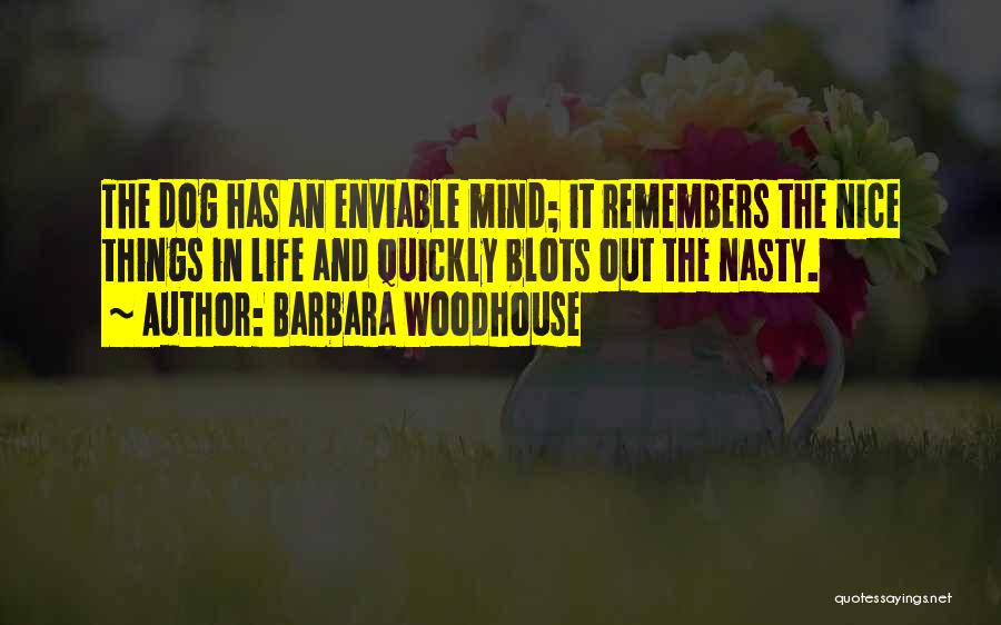 Mr Woodhouse Quotes By Barbara Woodhouse
