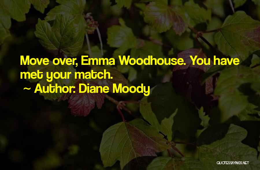 Mr Woodhouse Quotes By Diane Moody