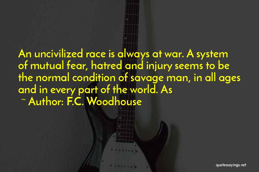 Mr Woodhouse Quotes By F.C. Woodhouse