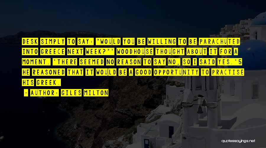 Mr Woodhouse Quotes By Giles Milton