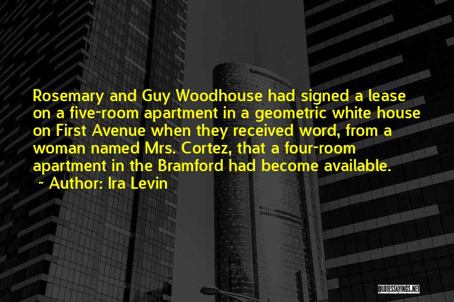 Mr Woodhouse Quotes By Ira Levin