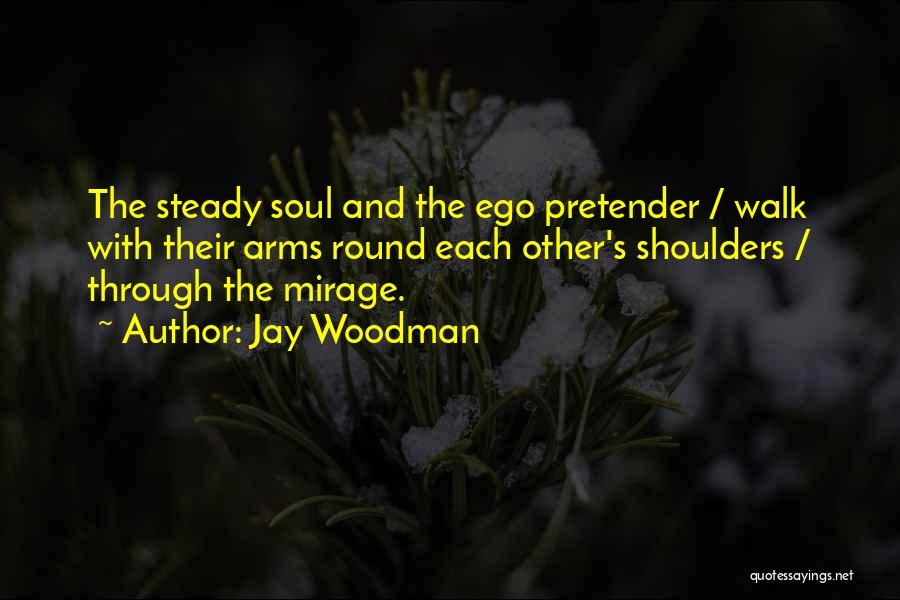 Mr. Woodman Quotes By Jay Woodman