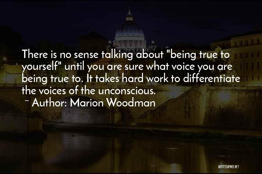 Mr. Woodman Quotes By Marion Woodman