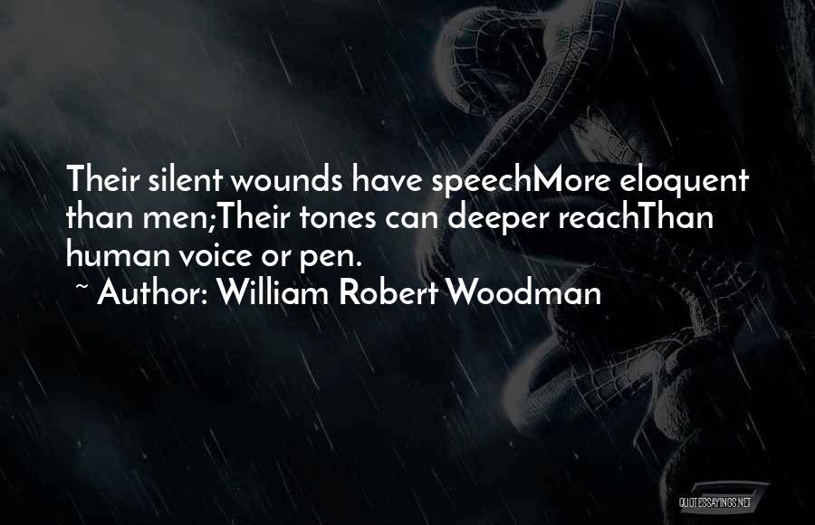 Mr. Woodman Quotes By William Robert Woodman