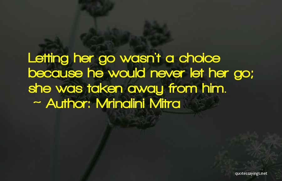 Mrinalini Mitra Quotes 2222026