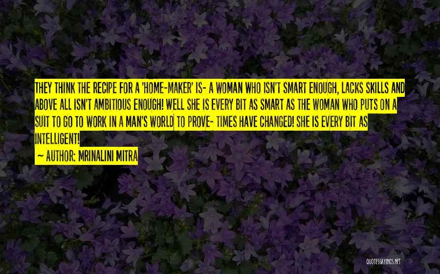 Mrinalini Mitra Quotes 821266