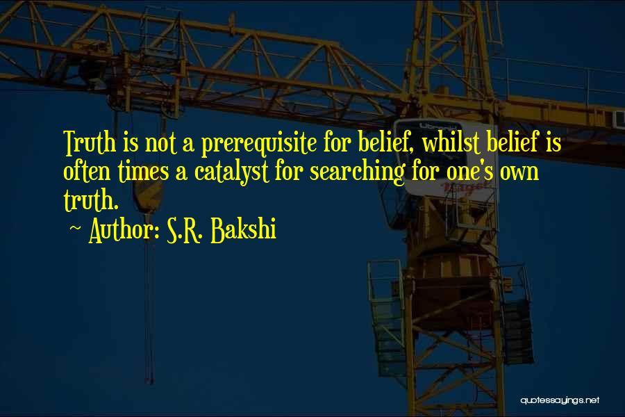Mrs Bakshi Quotes By S.R. Bakshi
