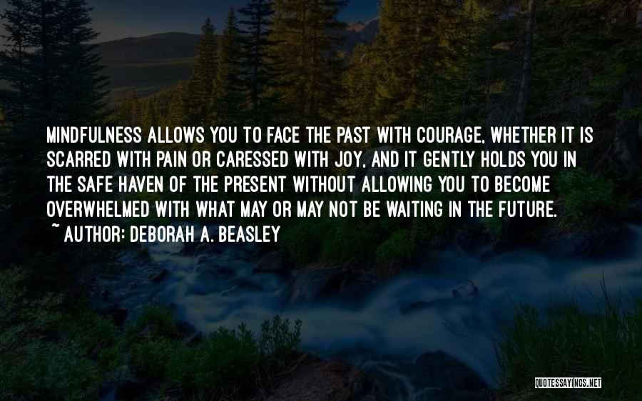 Mrs Beasley Quotes By Deborah A. Beasley
