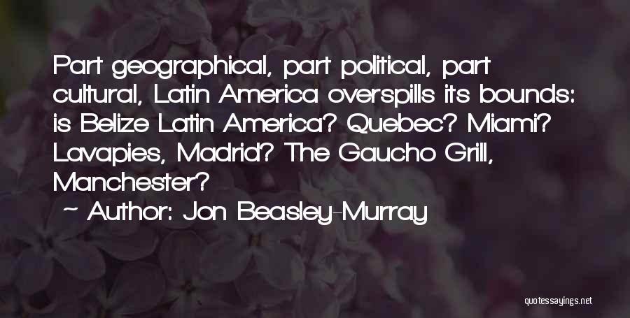 Mrs Beasley Quotes By Jon Beasley-Murray
