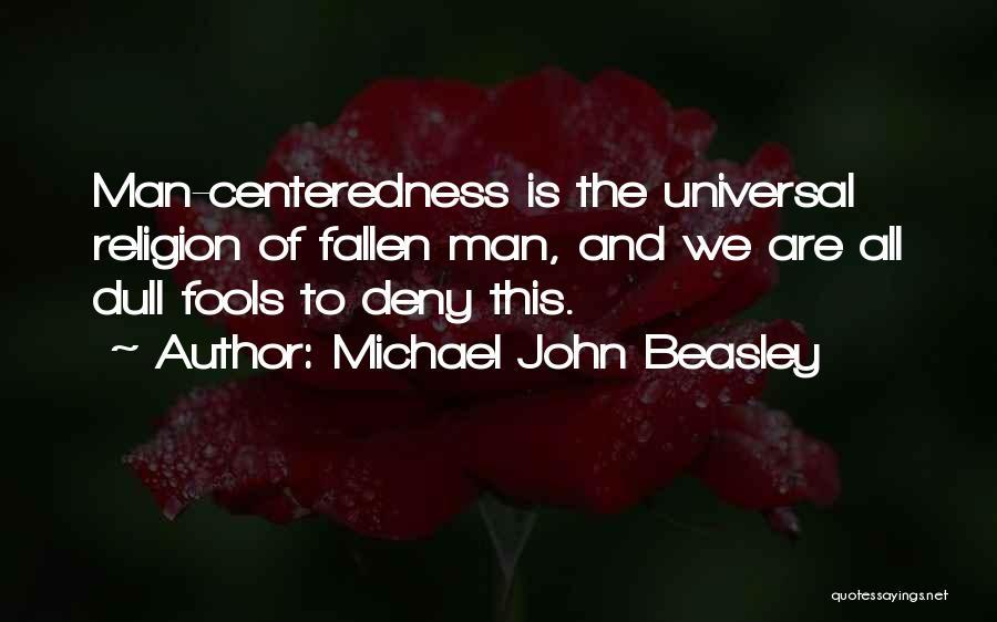 Mrs Beasley Quotes By Michael John Beasley