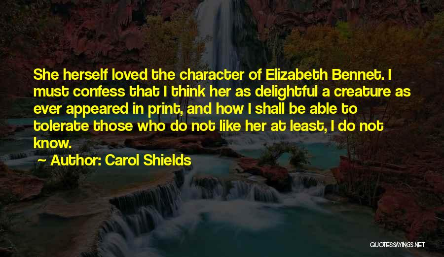 Mrs Bennet Quotes By Carol Shields