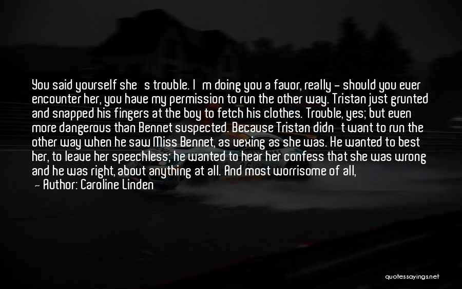 Mrs Bennet Quotes By Caroline Linden
