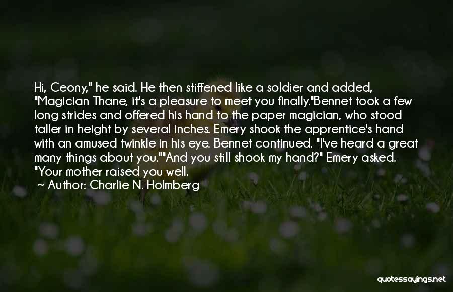 Mrs Bennet Quotes By Charlie N. Holmberg