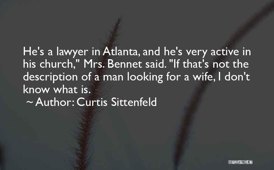 Mrs Bennet Quotes By Curtis Sittenfeld
