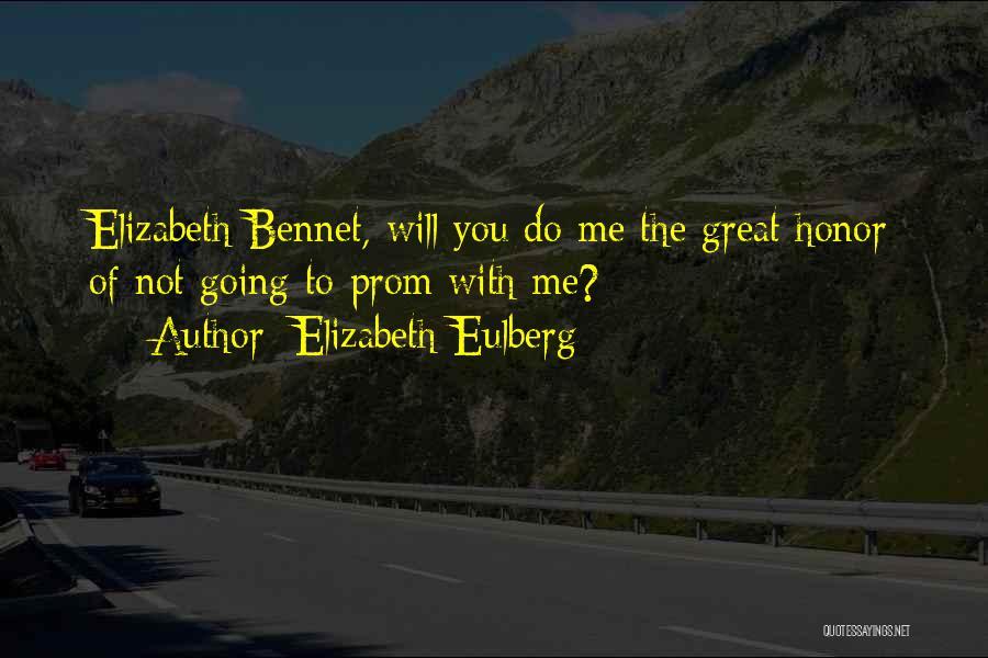 Mrs Bennet Quotes By Elizabeth Eulberg