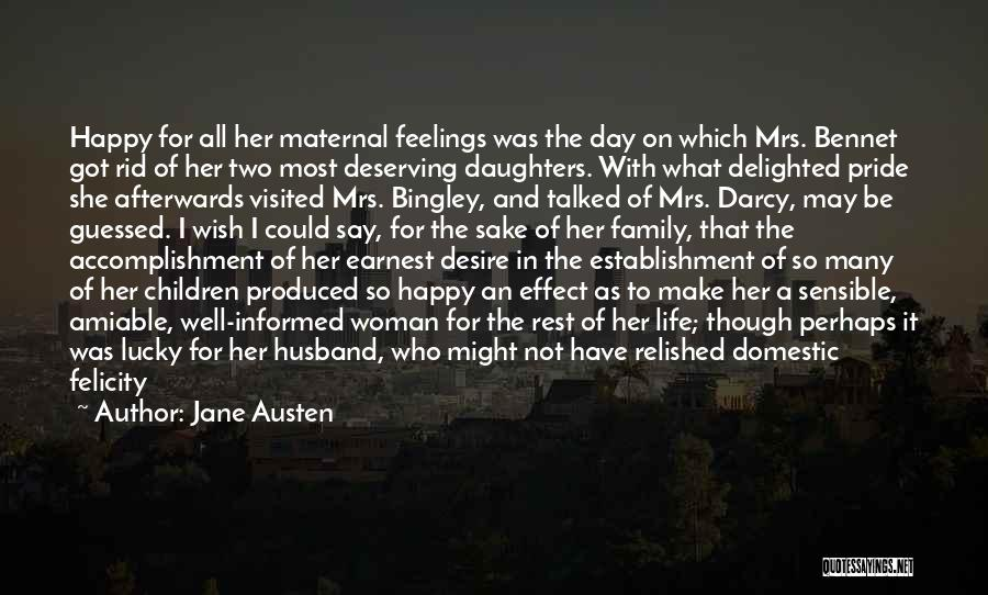 Mrs Bennet Quotes By Jane Austen