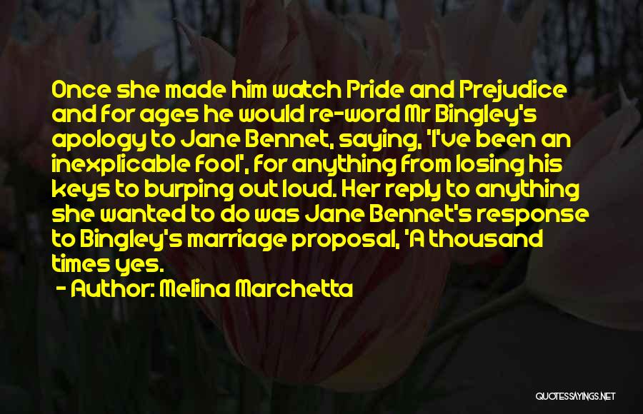Mrs Bennet Quotes By Melina Marchetta
