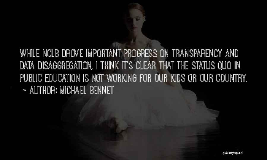Mrs Bennet Quotes By Michael Bennet