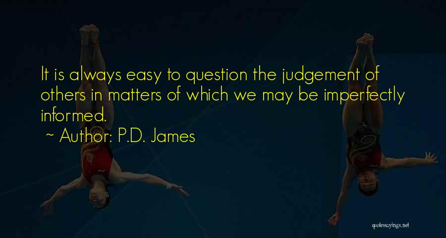 Mrs Bennet Quotes By P.D. James