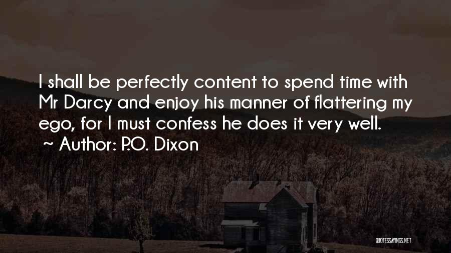 Mrs Bennet Quotes By P.O. Dixon
