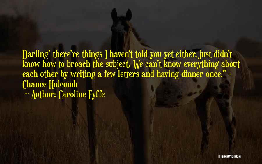 Mrs Darling Quotes By Caroline Fyffe