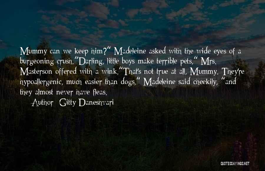 Mrs Darling Quotes By Gitty Daneshvari