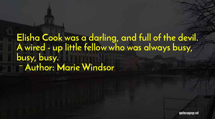 Mrs Darling Quotes By Marie Windsor