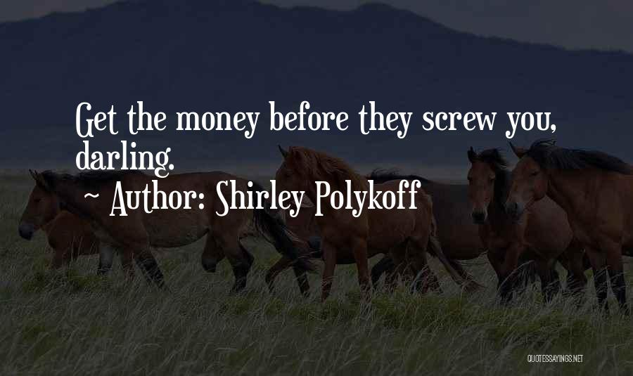 Mrs Darling Quotes By Shirley Polykoff