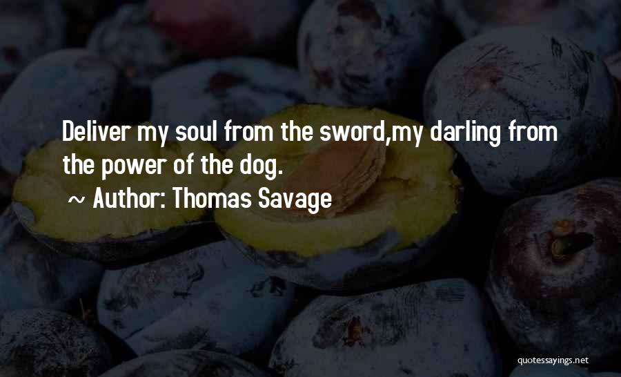 Mrs Darling Quotes By Thomas Savage