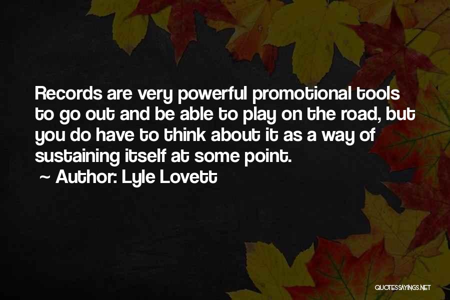 Mrs Lovett Quotes By Lyle Lovett