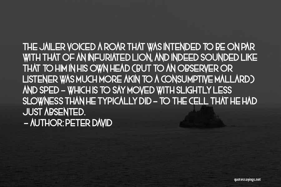 Mrs Mallard Quotes By Peter David