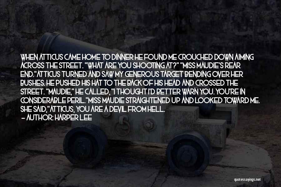 Mrs. Maudie Quotes By Harper Lee