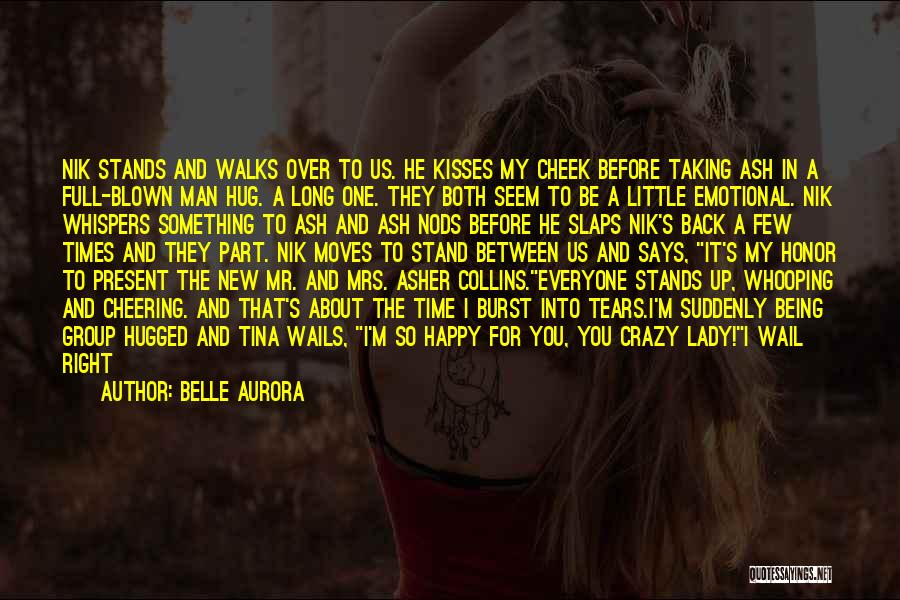 Mrs Right Quotes By Belle Aurora