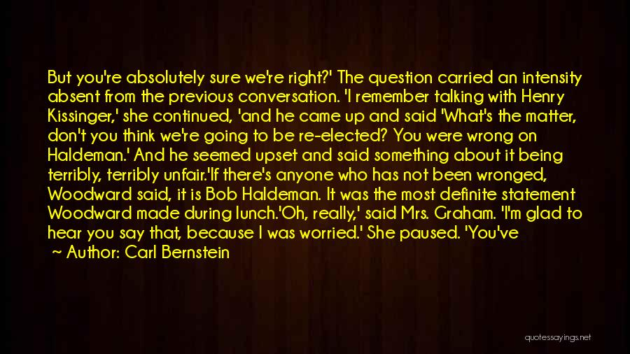 Mrs Right Quotes By Carl Bernstein