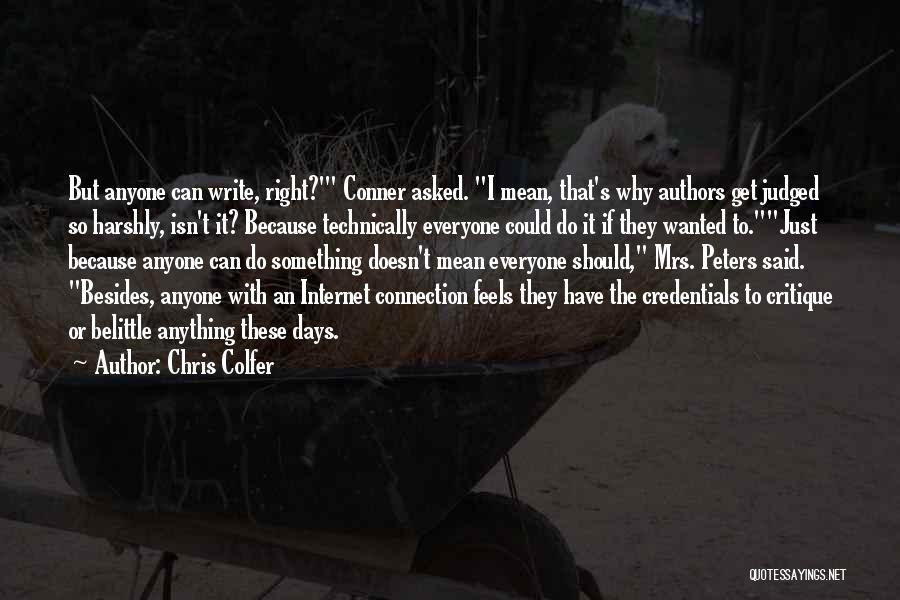 Mrs Right Quotes By Chris Colfer
